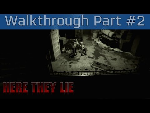 Here They Lie - Walkthrough Part #2 [HD 1080P/60FPS]