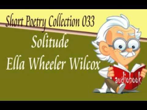 Solitude Ella Wheeler Wilcox Audiobook Short Poetry