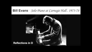 bill evans plays piano solo reflections in d carnegie hall 1978