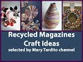 Recycled Magazines Craft Ideas - DIY Recycled Projects