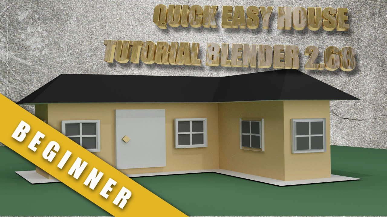 How To Create A Quick And Easy House In Blender Youtube