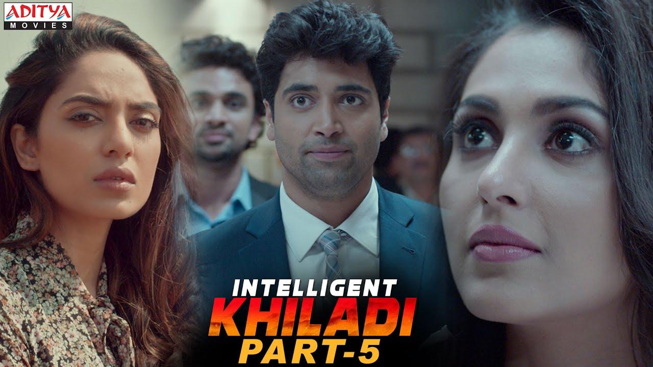 Download Intelligent Khiladi Latest Hindi Dubbed Movie Part 5 || Adivi Sesh, Sobhita Dhulipala