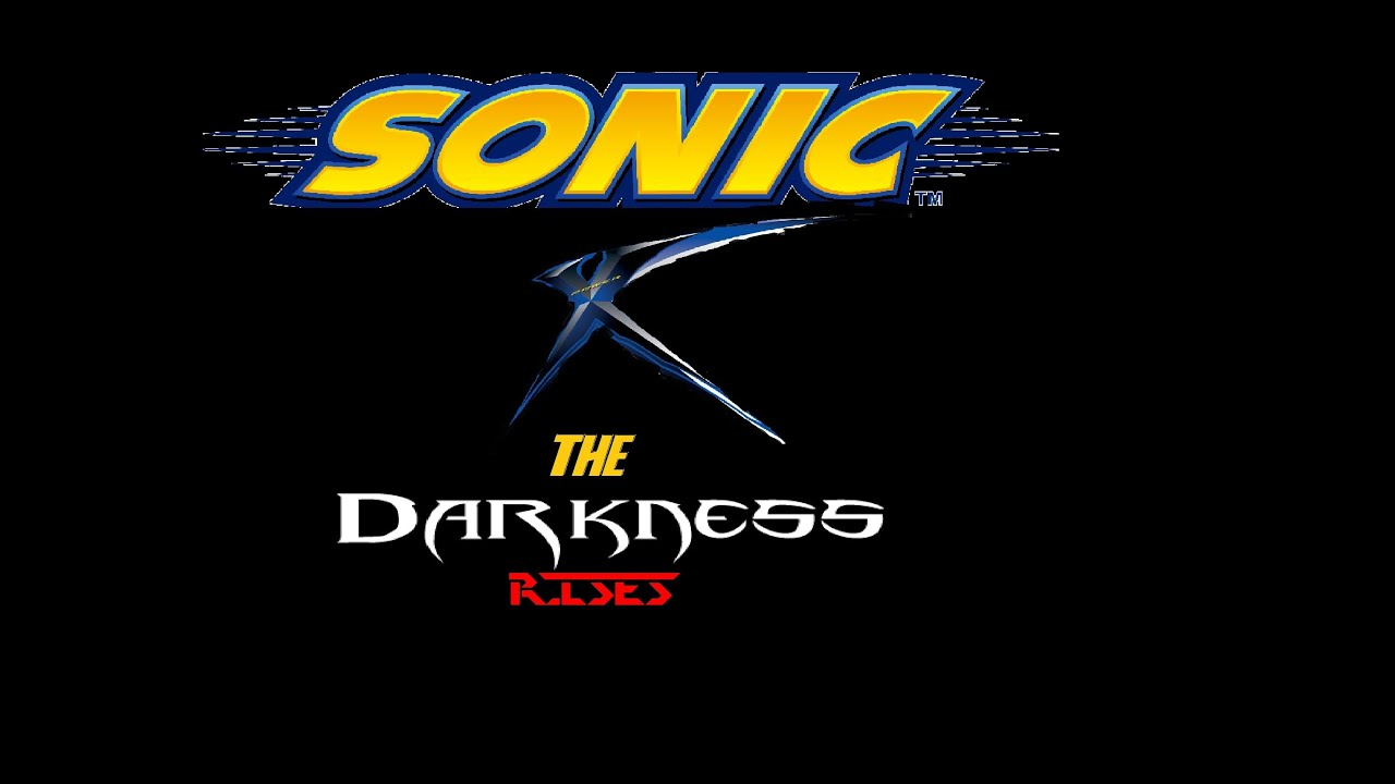sonic x the movie 2 the rise of darkness youtube