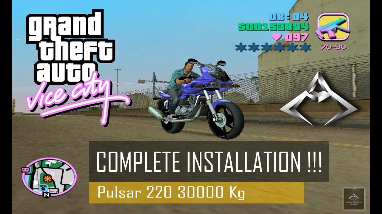How to Install GTA Vice City Pulsar 220 Mod with Power 30000 Kg   Complete  Installation   in Hindi