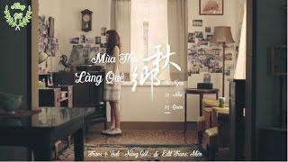 [Vietsub] Mùa Thu Làng Quê【秋鄉】- Queen Wei Nguỵ Như Quân|魏如昀