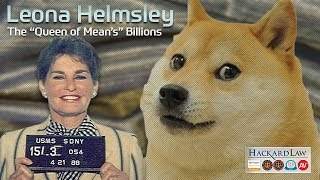 "Leona Helmsley | The ""Queen of Mean's"" Multibillion Estate"