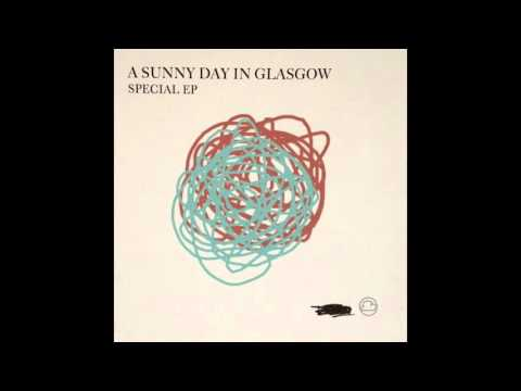 A Sunny Day In Glasgow - Hybrid Moments