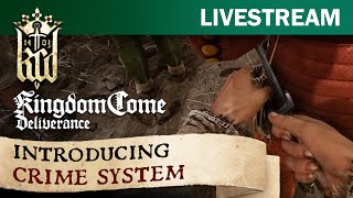 Kingdom Come: Deliverance Tech Alpha 0.5 - Introducing Crime System