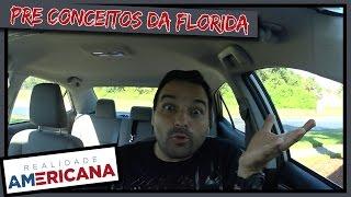 PRÉ CONCEITOS DA FLORIDA (ORLANDO)