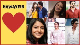 hawayein - jab harry met sejal|anushka sharma|shah rukh khan|arijit singh||pritam|romantic song 2021