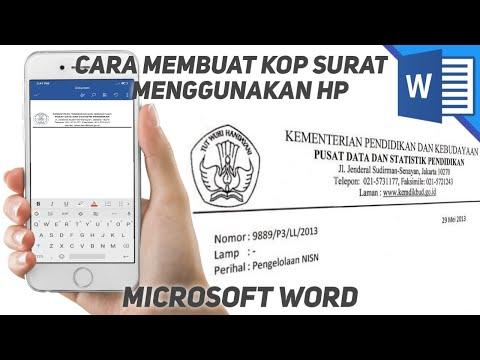 Cara membuat kop surat menggunakan Microsoft word di hp android