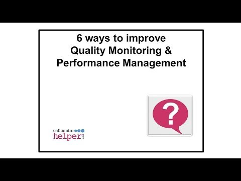Webinar replay -- 6 ways to improve Quality Monitoring & Performance Management