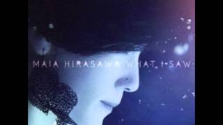 Maia Hirasawa - THE ONES feat. 岸田繁(from くるり)