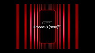 Apple ad: iPhone 8 (PRODUCT)RED models