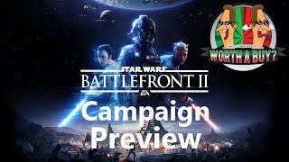 Star Wars battlefront II Campaign Preview - Worthabuy?