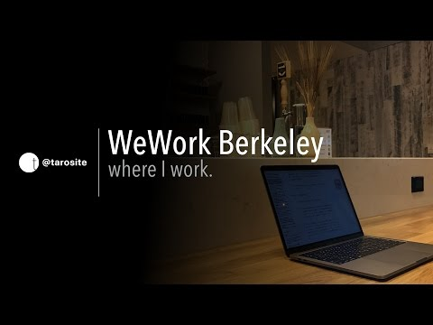 WeWork Berkeley where I work