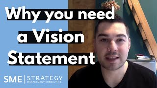 Why is a vision statement valuable and how do you make one?