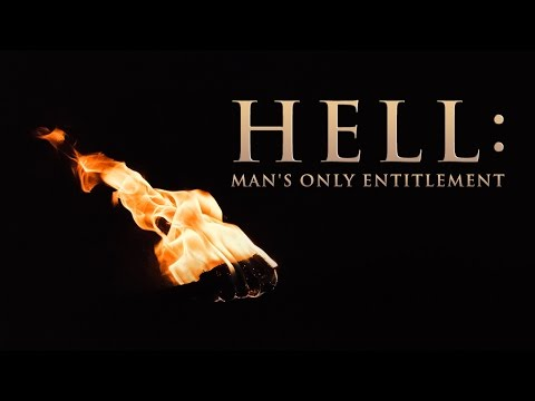 Hell: Man's Only Entitlement - Jeff Peterson