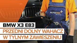 Jak wymienić wahacz przedn w tylnym zawieszeniu w BMW X3 E83 TUTORIAL | AUTODOC