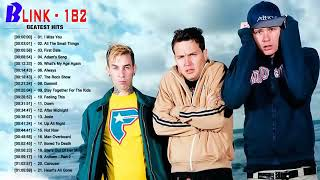 The Best Of Blink 182 Greatest Hits -  Blink 182 Playlist Full Album