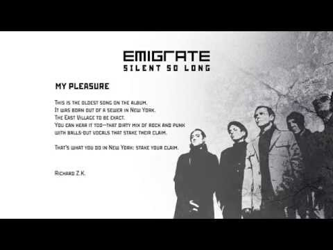 EMIGRATE - My Pleasure / Track by Track
