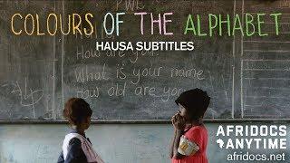Launuka na Haruffa (Colours of the Alphabet - Hausa Subs)