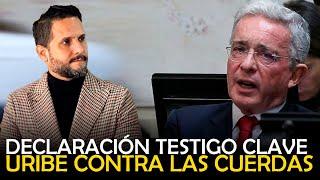 URIBE CONTRA LAS CUERDAS / DECLARACIÓN TESTIGO CLAVE