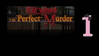 Entwined 2: The Perfect Murder - Ep1 - w/Wardfire