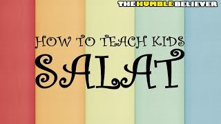 How to Teach Kids Salat - Nouman Ali Khan [Funny]