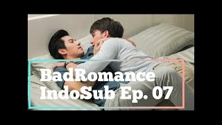 Video [INDOSUB] BAD ROMANCE THE SERIES EP. 07 download MP3, 3GP, MP4, WEBM, AVI, FLV November 2019