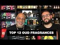 Top 12 OUD Fragrances with Redolessence