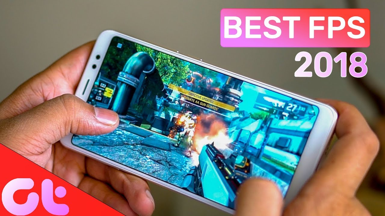 Top 10 Latest Android Shooting Games (FPS) of 2018 | GT Hindi