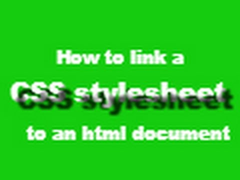 How to link a CSS stylesheet to an html document.