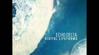 Echo Delta - Digital Lifeforms [Full Album]