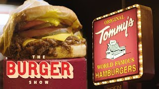 THE BURGER SHOW | ORIGINAL TOMMY'S