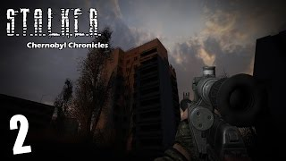 Прохождение S.T.A.L.K.E.R. CHERNOBYL CHRONICLES 2