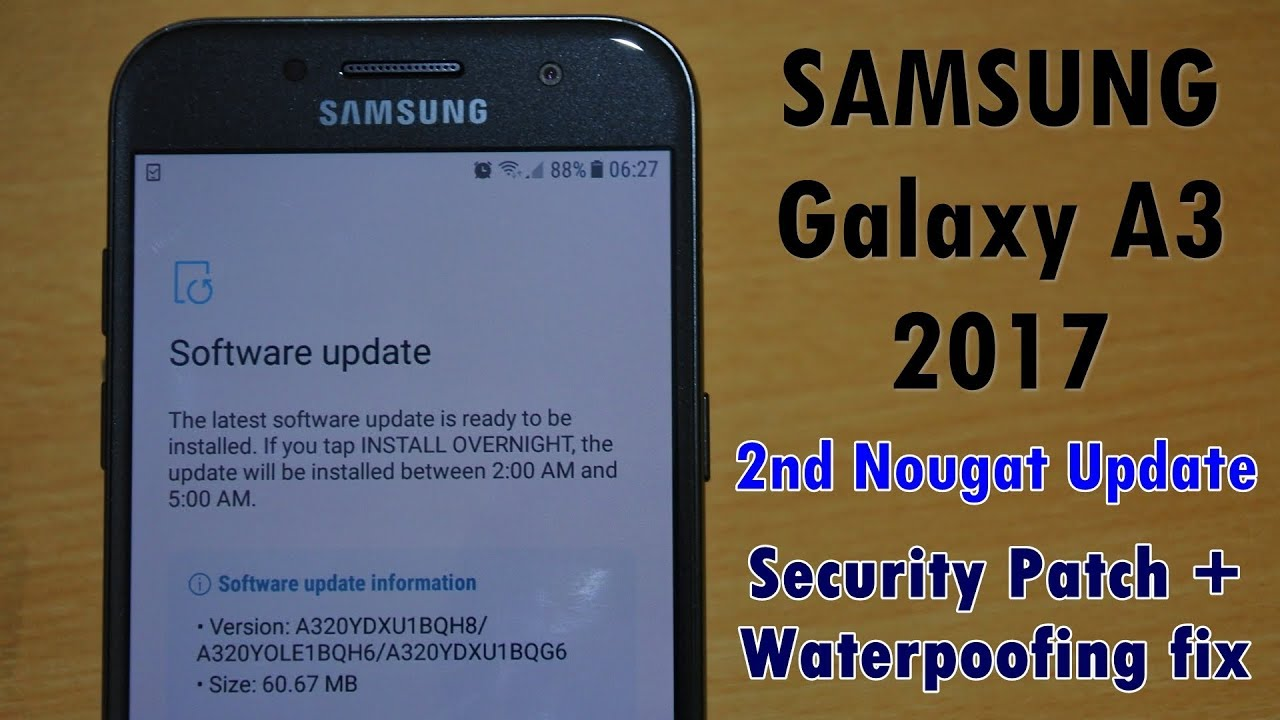 Second Nougat Update For SAMSUNG Galaxy A3 2017 Security Waterproofing Fix