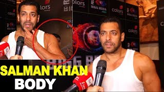 Salman Khan Solid Body Bigg Boss 12 Launch