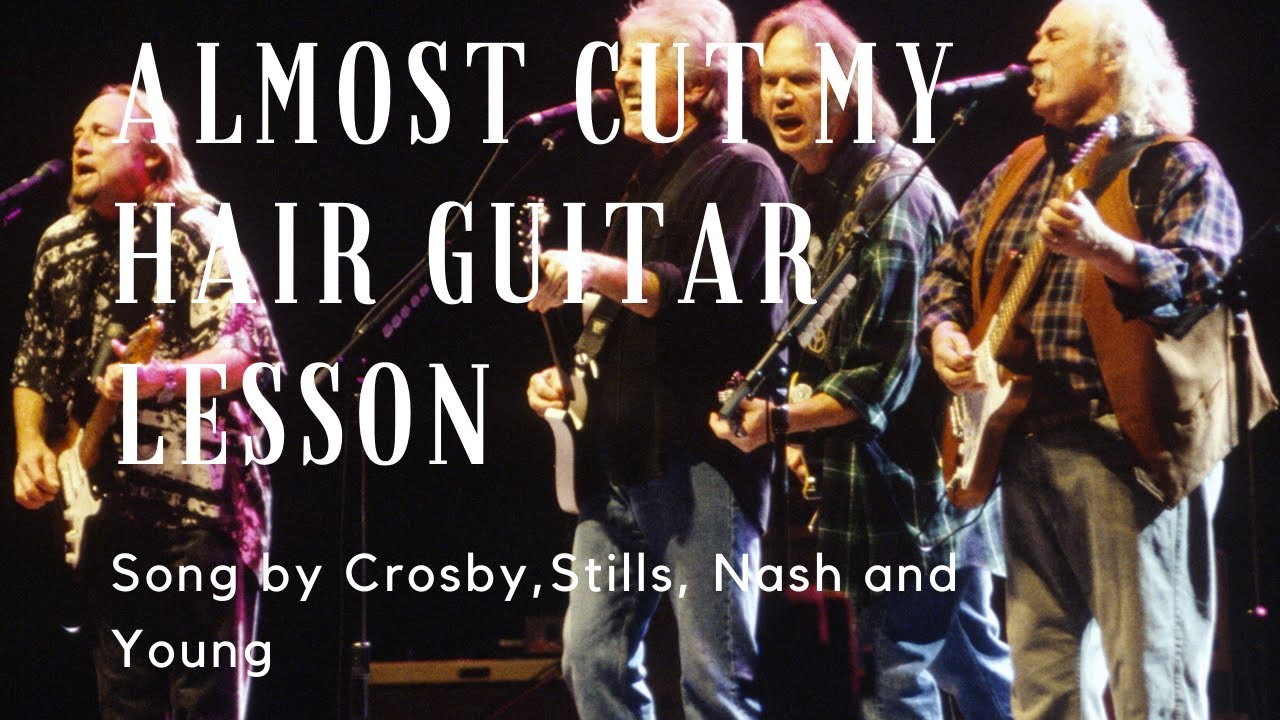 How To Play Almost Cut My Hair by Crosby, Stills, Nash and Young Rock  Guitar Lesson