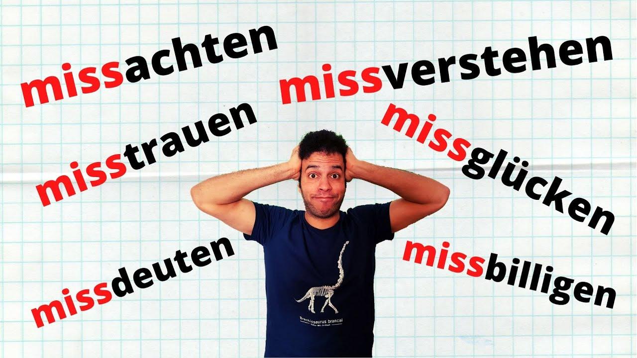 Verben mit der Vorsilbe Miss - حل عقدة الأفعال التي تبدأ بهذا المقطع