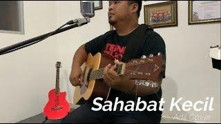 Download lagu Ipank - Sahabat Kecil (cover) Adil #ipank #sahabatkecil