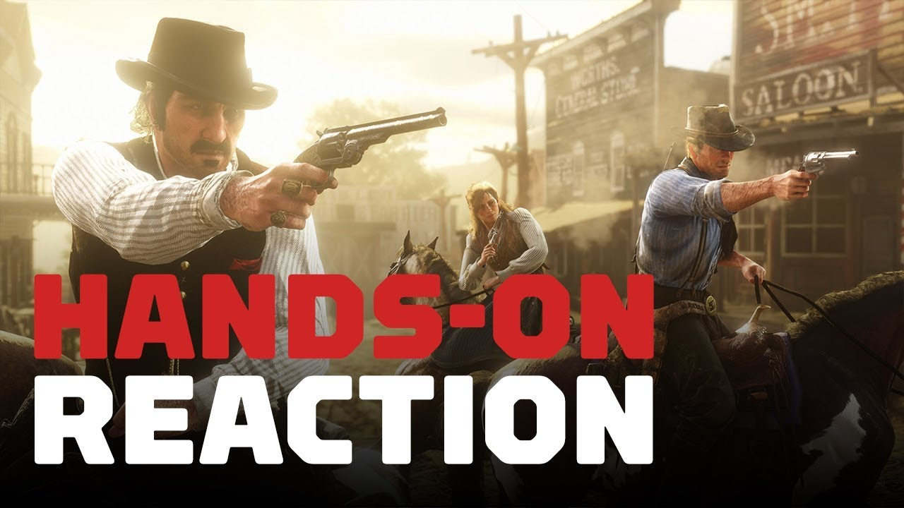 Red Dead Redemption 2: Hands-On Reaction
