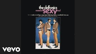 The Delfonics - Ready or Not Here I Come (Can