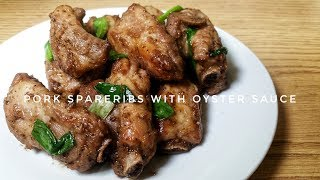 HOW TO COOK PORK SPARE RIBS WITH OYSTER SAUCE  Kat&#39s Empire