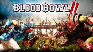 Blood Bowl 2 Legendary Edition Song - Get İt On