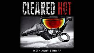 Cleared Hot - Episode #02 - Josh Bridges - Society & Culture Podcast