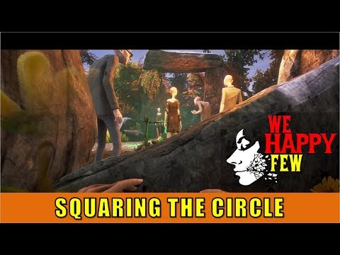 Sally#10: Squaring The Circle (We Happy Few)