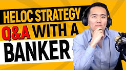 HELOC Strategy Q&A With a Banker