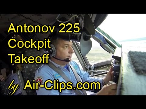 Antonov 225 COCKPIT TAKEOFF INSIDE world's largest plane! Cpt.Antonov pulls up 600 tons! [AirClips]
