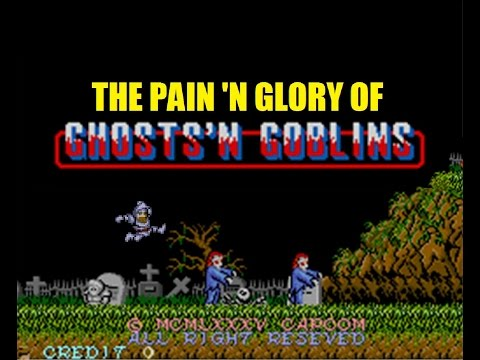 The Pain 'n Glory of Ghosts 'n Goblins (Playthrough)